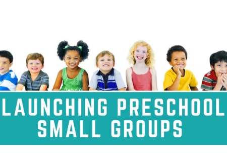 Launching Preschool Small Groups ($49)