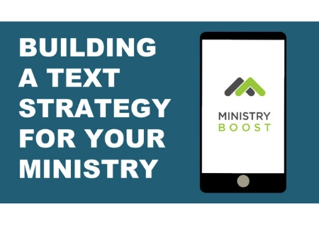 Building a Text Strategy for Your Ministry (FREE)