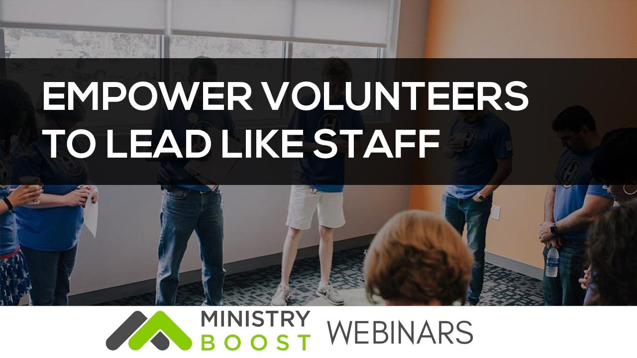 Webinar: Empower Volunteers to Lead Like Staff