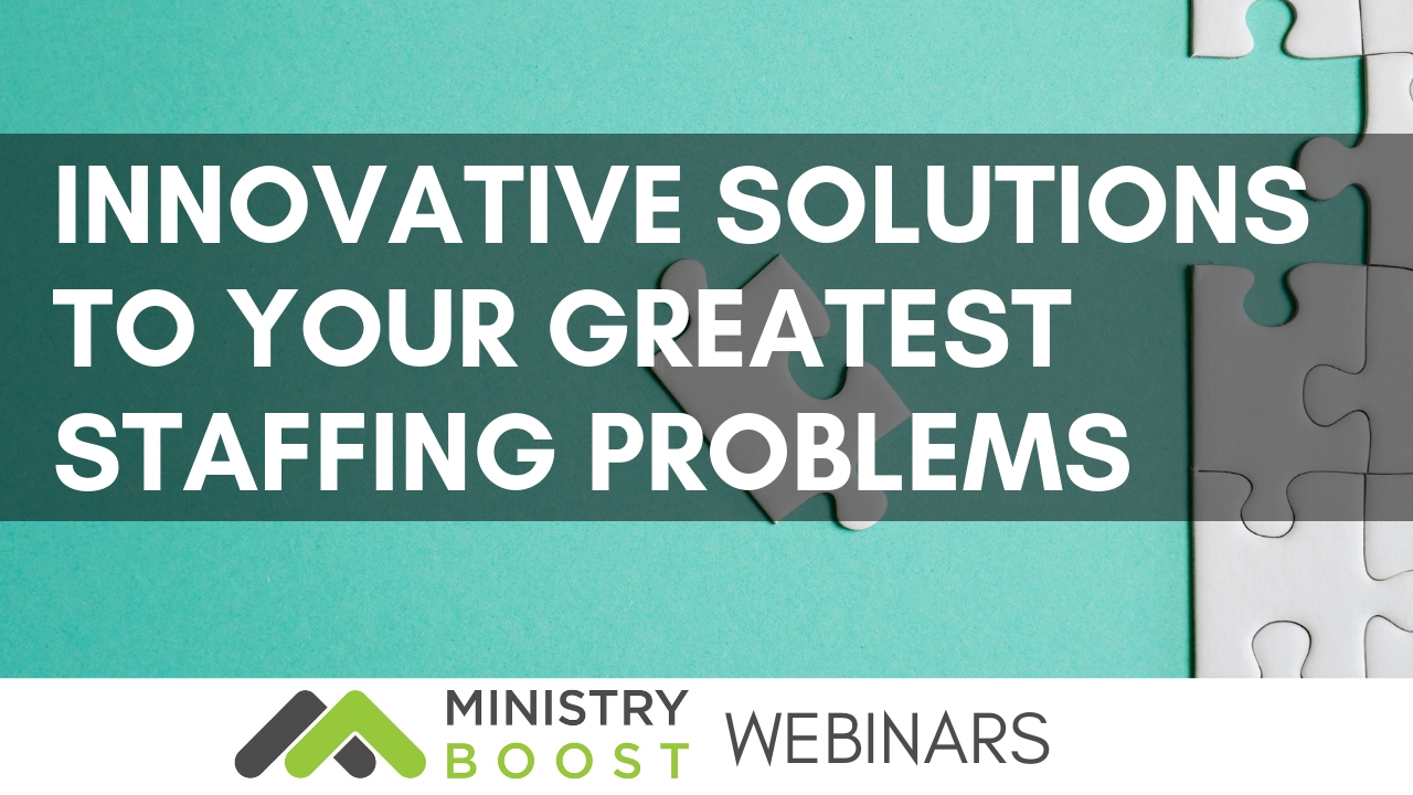 Webinar: Innovative Solutions to Solving Your Greatest Staffing Problems