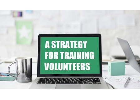 A Strategy for Training Volunteers (FREE BONUS – $49 Value)
