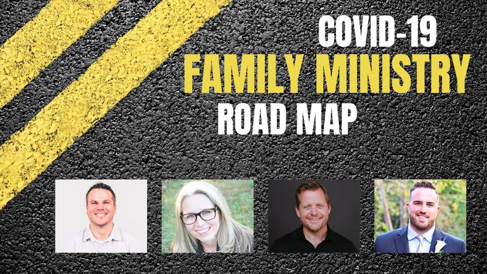 Webinar: COVID-19 Family Ministry Road Map